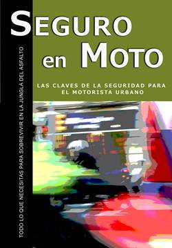 'Seguro en moto', el libro que todo motorista debería tener de cabecera