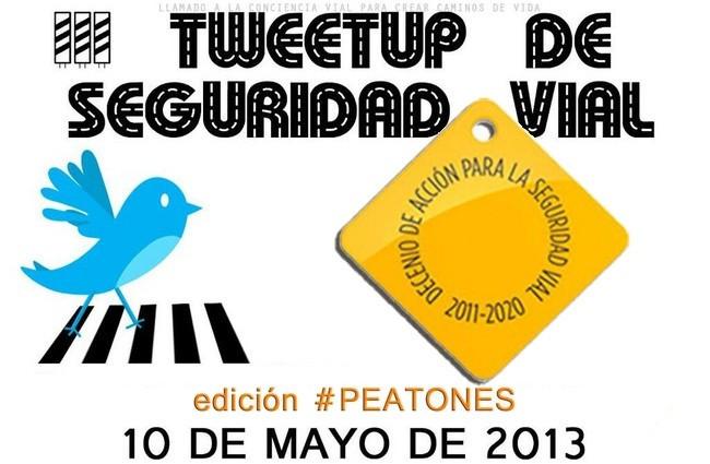 III Tweetup de Seguridad Vial – Edición #peatones